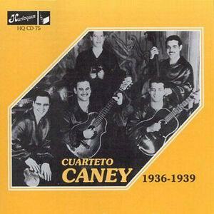 CD 1936-1939 di Cuarteto Caney