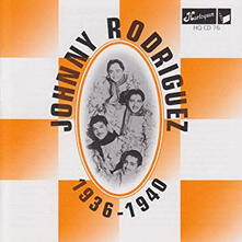 1936-1940 - CD Audio di Johnny Rodriguez