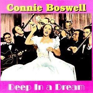 Deep in a Dream - CD Audio di Connie Boswell