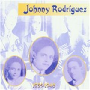 CD 1935-1940 di Johnny Rodriguez