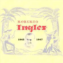 1945-1947 - CD Audio di Roberto Inglez