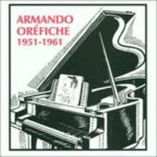 1951-1961 - CD Audio di Armando Orefiche