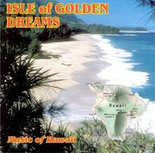 Isle of Golden Dreams - CD Audio