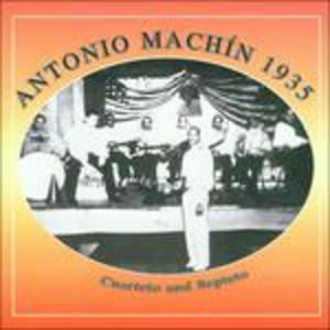 CD Cuarteto and Septeto di Antonio Machin