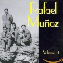 Vol.3 - CD Audio di Rafael Munoz