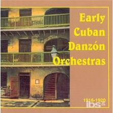 Early Cuban Danzon Orches - CD Audio