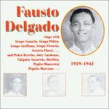1929-1942 - CD Audio di Fausto Delgado