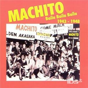 Baila Baila Baila 1943.48 - CD Audio di Machito