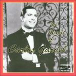 Magic of Carlos Gardel - CD Audio di Carlos Gardel