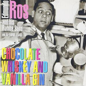 1948-49-Chocolate Whiskey & Va - CD Audio di Edmundo Ros