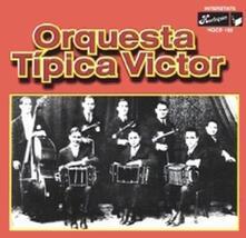 Orquestra tipica Victor - CD Audio di Orquestra Tipica Victor