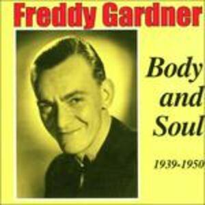 CD Body and Soul 1939-1950 di Freddy Gardner