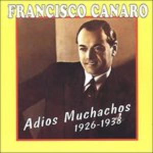 CD Adios muchachos di Francisco Canaro
