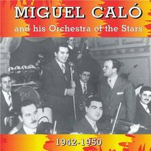 His Orchestra of the Stars - CD Audio di Miguel Calo