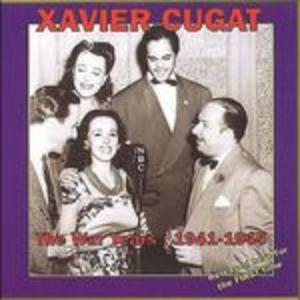 CD War Years 1941-1945 di Xavier Cugat