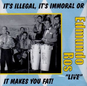 CD It's Illegal It's Immoral di Edmundo Ros