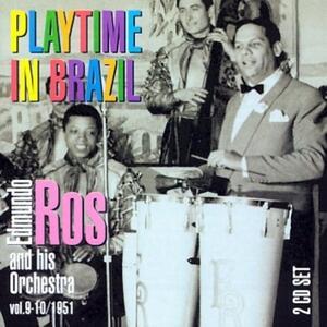 Playtime in Brazil - CD Audio di Edmundo Ros