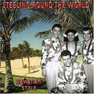 Steeling Round Th World - CD Audio