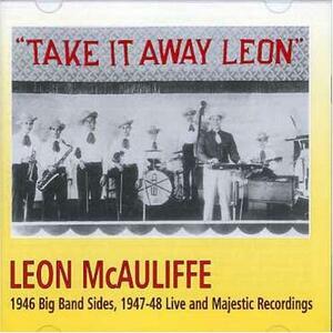 Take it Away the Leon - CD Audio di Leon McAuliffe