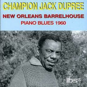 CD New Orleans Barrelhouse di Champion Jack Dupree