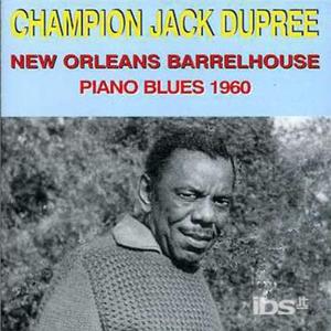 CD New Orleans Barrelhouse di Champion Jack Dupree