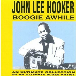 CD Boogie Awhile di John Lee Hooker