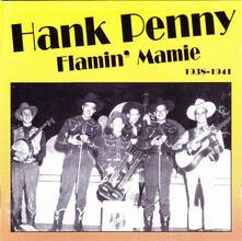 Flamin' Mamie - CD Audio di Hank Penny