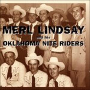 And His Oklahoma Nite Rid - CD Audio di Merl Lindsay