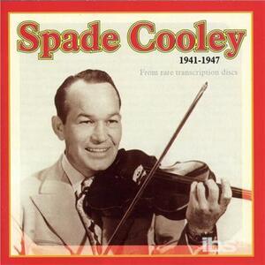 1941-1947 - CD Audio di Spade Cooley