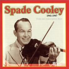 1941-1947 - CD Audio di Spade Cooley