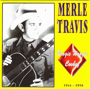 CD Boogie Woogie Cowboy di Merle Travis