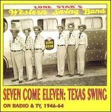 Seven Come Eleven, Texas - CD Audio