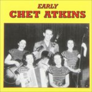 CD Early Chet Atkins di Chet Atkins