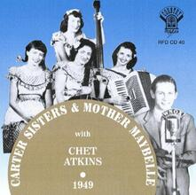Carter Sisters Mother Maybelle & Chet Atkins - CD Audio di Carter Sisters