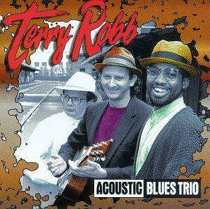 CD Acoustic Blues Trio di Terry Robb