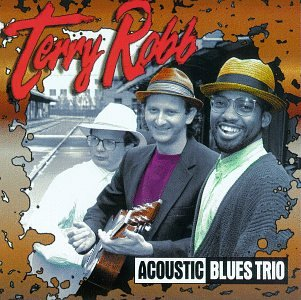 CD Acoustic Blues Trio di Terry Robb