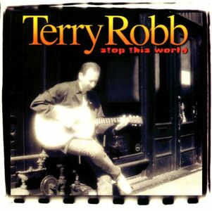 CD Stop This World di Terry Robb