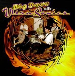 Big Dave & Ultrasonics - CD Audio di Big Dave,Ultrasonics