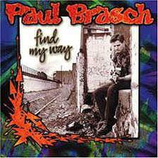 Find My Way - CD Audio di Paul Brasch