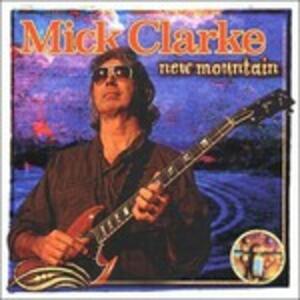 New Mountain - CD Audio di Mick Clarke