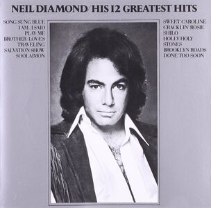 Foto Cover di 12 Greatest Hits, CD di Neil Diamond, prodotto da Universal