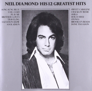 CD 12 Greatest Hits di Neil Diamond