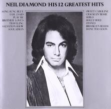 12 Greatest Hits - CD Audio di Neil Diamond