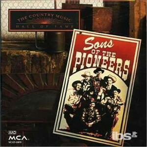 Country Music Hall of Fame - CD Audio di Sons of the Pioneers
