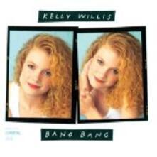 Bang Bang - CD Audio di Kelly Willis