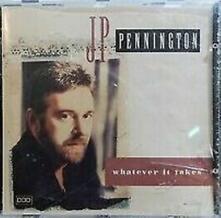 Whatever it Takes - CD Audio di J. P. Pennington