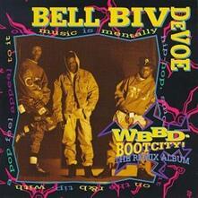 Wbbd-Boot City - CD Audio di Bell Biv DeVoe