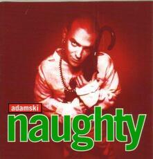 Naughty - CD Audio di Adamski