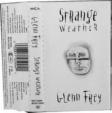 Strange Weather (Musicassetta) - Musicassetta di Glenn Frey