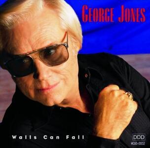 Walls Can Fall - CD Audio di George Jones